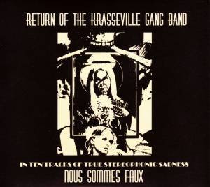The Krasseville Gang Band ‎– Nous Sommes Faux (new)