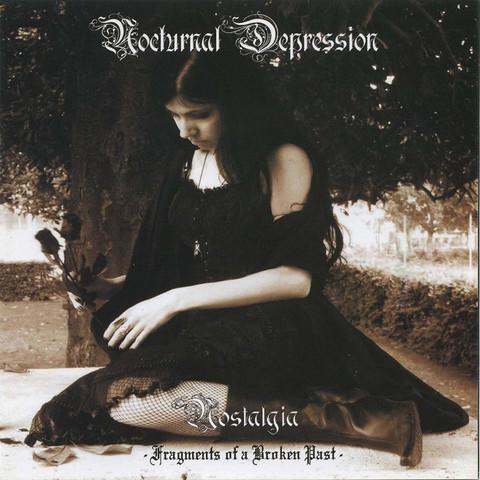 Nocturnal Depression - Nostalgia (new)