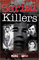 Serial Killers: From the Case Files of People and Daily Mirror (käytetty)