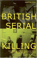 A History British Serial Killing (used)
