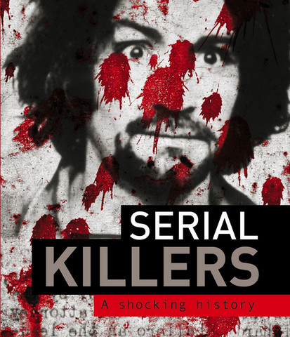 Serial Killers: A Shocking History (used)