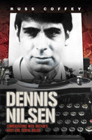 Dennis Nilsen – Conversations with Britain's Most Evil Serial Killer (used)