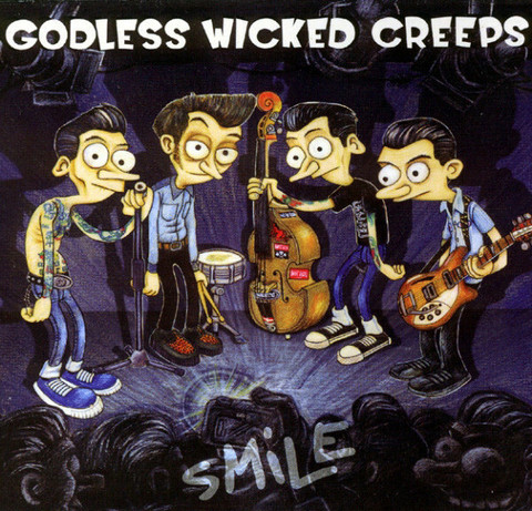 Godless Wicked Creeps - Smile (new)