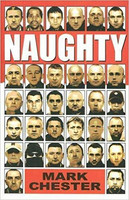 Naughty: The Story of a Football Hooligan Gang (used)