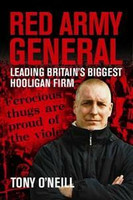 Red Army General: Leading Britain's Biggest Hooligan Firm (used)