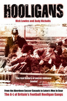 Hooligans: The A-L of Britain's Football Hooligan Gangs (used)