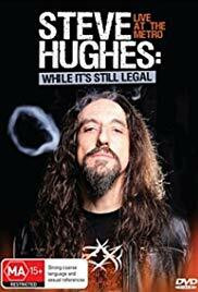 Steve Hughes: While It's Still Legal (used)