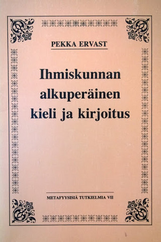 Ihmiskunnan alkuperäinen kieli ja kirjoitus (used)