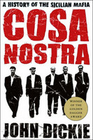 Cosa Nostra: A History of the Sicilian Mafia (used)