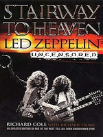 Stairway to Heaven: Led Zeppelin Uncensored (used)