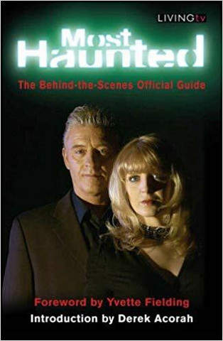 Most Haunted: The Behind-the-Scenes Official Guide (used)