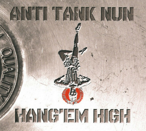 Anti Tank Nun - Hang'em High (CD, used)