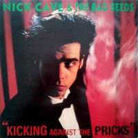 Nick Cave & The Bad Seeds - Kicking Against The Pricks  (CD, käytetty)