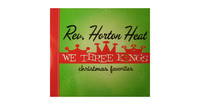 Reverend Horton Heat - We three kings (CD, uusi)