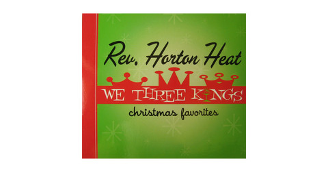 Reverend Horton Heat - We three kings (CD, new)