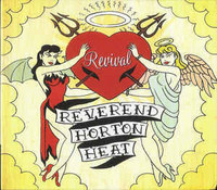 Reverend Horton Heat - Revival (CD, uusi)