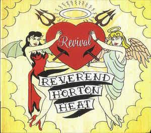 Reverend Horton Heat - Revival (CD, new)