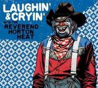 The Reverend Horton Heat - Laughin' & Cryin' With  (CD, uusi)