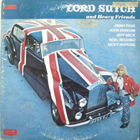 Lord Sutch And Heavy Friends - Lord Sutch And Heavy Friends