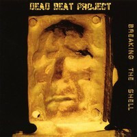 Dead Beat Project -  Breaking the shell (CD, käytetty)