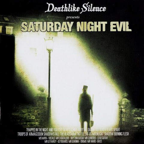 Deathlike Silence - Saturday Night Evil (CD, used)