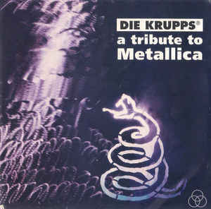 Die Krupps - A Tribute To Metallica (CD, used)