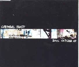 Corporal Feast - Soul Catcher EP (CD, used)