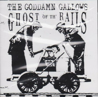 Goddamn Gallows – Ghost Of The Rails (CD, used)