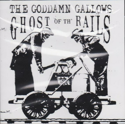 Goddamn Gallows – Ghost Of The Rails (CD, käytetty)