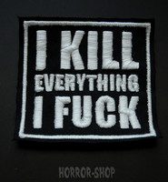 I kill everything I fuck -patch
