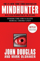 Mindhunter Inside The Fbi's Elite Serial Crime Unit