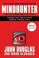 Mindhunter Inside The Fbi's Elite Serial Crime Unit