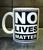 No lives matter (mug)