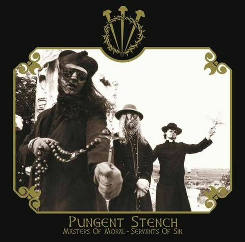 Pungent Stench - Masters Of Moral-Servants of Sin (used)