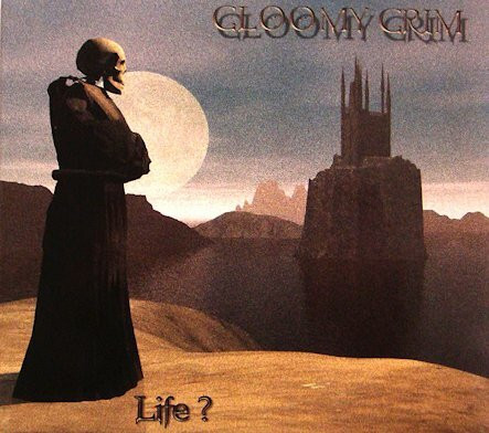 Gloomy Grim - Life? (used)
