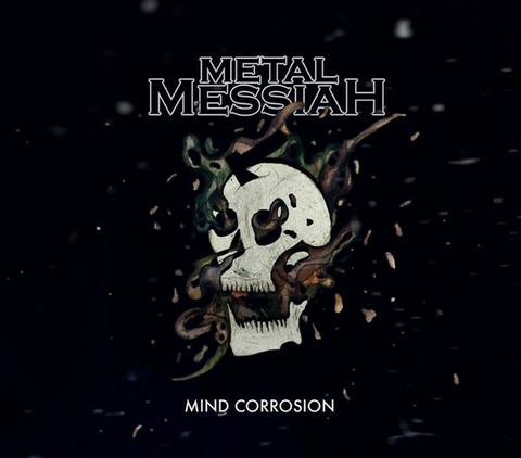Metal Messiah - Mind Corrosion (used)
