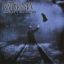 Katatonia -Tonight's Decision (käytetty)