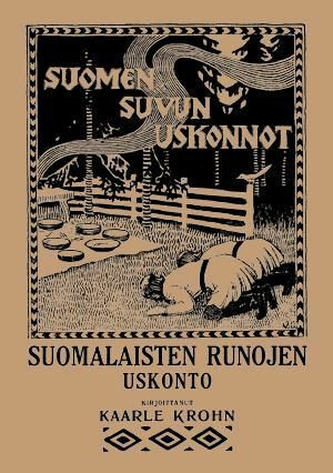 Suomalaisten Runojen Uskonto, 1915 (new)