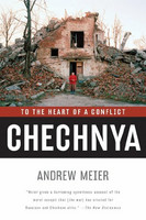 Chechnya: To the Heart of a Conflict (käytetty, pehmeäkantinen)
