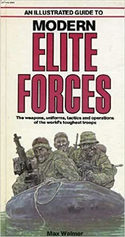 Illustrated Guide to Modern Elite Forces (used, hardcover)