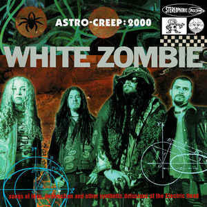 White Zombie ‎– Astro-Creep: 2000 (CD, used)