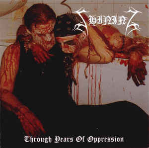 Shining – Through Years Of Oppression (CD, uusi)