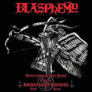 Blasphemy  ‎– Desecration Of São Paulo - Live In Brazilian Ritual - Third Attack (CD, new)