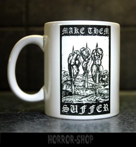 Make them suffer -mug