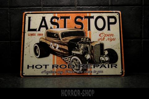 Last Stop Hot Rod Repair -sign