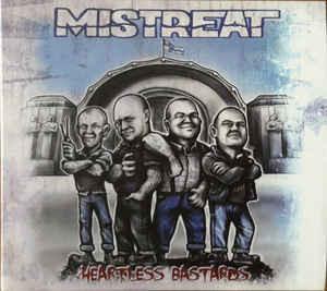 Mistreat – Heartless Bastards (CD, new)