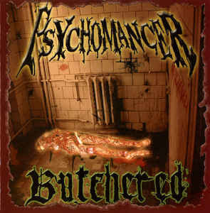 Psychomancer ‎– Butchered (CD, new)