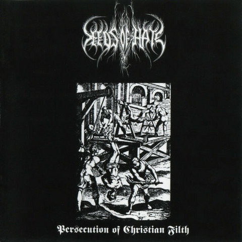 Seeds Of Hate ‎– Persecution Of Christian Filth (CD, new)