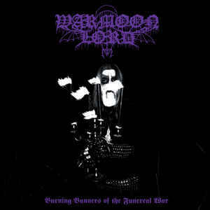 Warmoon Lord ‎– Burning Banners Of The Funereal War (LP,