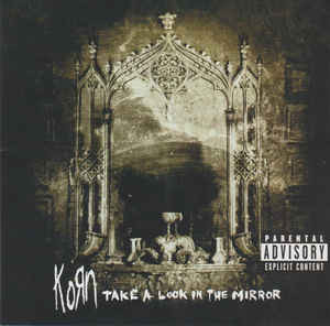 Korn ‎– Take A Look In The Mirror (used)
